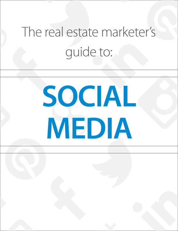 Real Estate Marketer's Guide to Social Media eBook image